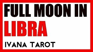 💖 Romance For Lifetime - Full Moon in Libra 31 March 2018