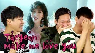 Koreans react to TAEYEON 태연 - Make Me Love You M/V [Korean Bros]
