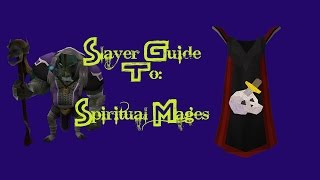 Runescape - Spiritual Mages Slayer Guide 2014
