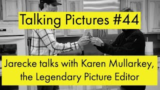 Talking Pictures #44 - Karen shares stories about some of the pictures she edited during her career.