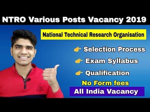 NTRO Various Posts Vacancy 2019 | Selection Process | Written Exam | Syllabus | Apply online..