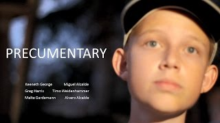 Precumentary | Short film-documentary
