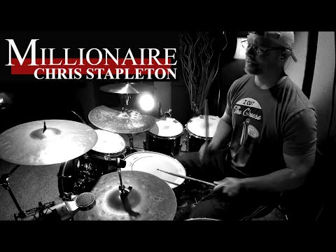 Chris Stapleton: Millionaire Drum Cover (High Quality Audio)⚫⚫⚫
