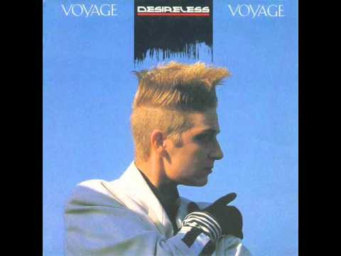 Desireless - Voyage, Voyage (Maxi Version)