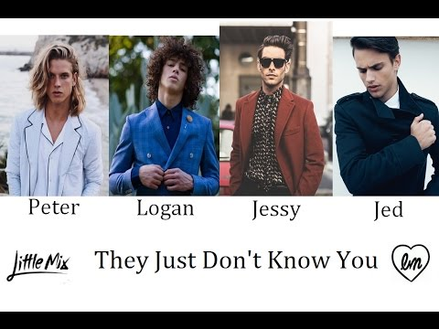 They Just Don't Know You - Little Mix (Male Version)