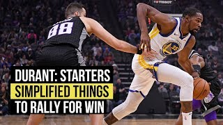 Durant says starters simplified things in fourth quarter