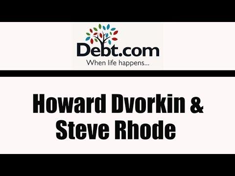 Howard Dvorkin and Steve Rhode: Life as a Debt Relief Counselor