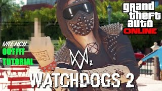 wrench outfit tutorial watch dogs 2 gta online 1 37