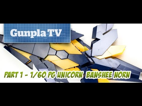 Gunpla TV Special - 1/60 PG Unicorn Banshee Norn Part 1 - Hlj.com