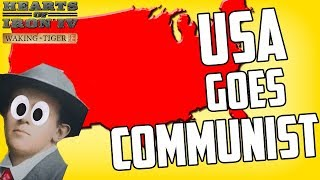 Hearts of Iron 4 HOI4 America Starts A Communist Revolution on Kaiserreich