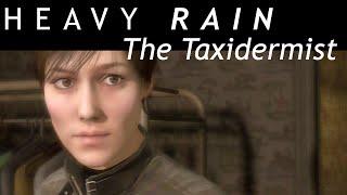 "Heavy Rain The Taxidermist Full (Chainsaw Ending) No Commentary Gameplay ""Heavy Rain Walkthrough"""