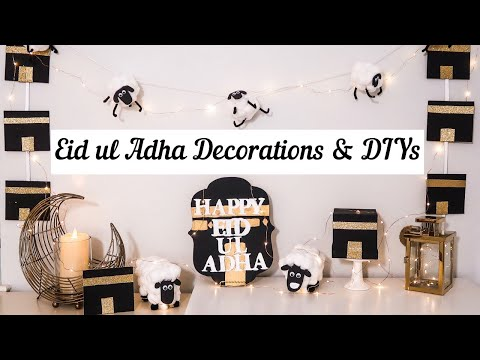 🕋Eid-ul-adha Decorations & DIYs 🕋