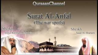 8- Surat Al-'Anfal (Full) with audio english translation Sheikh Sudais & Shuraim