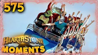 Hearthstonian RollerCoaster!! | Hearthstone Daily Moments Ep. 575
