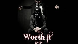 Worth It - F.T