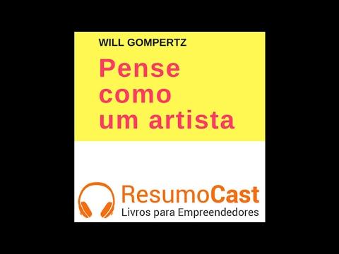 074 Pense como um artista, Will Gompertz