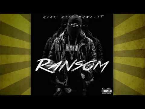 Mike Will Made It  Ransom FULL MIXTAPE