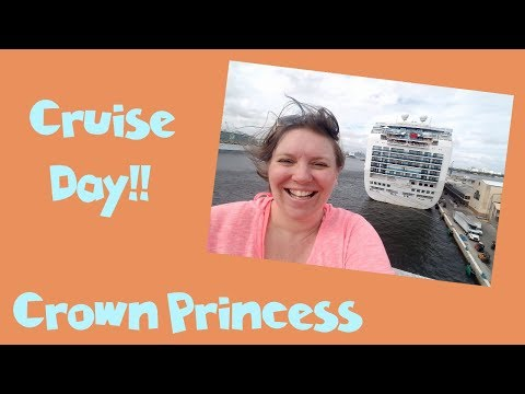 Last Minute Cruise Craziness! Boarding Day Crown Princess Cr