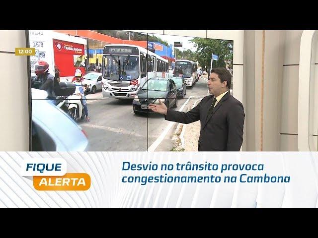 Desvio no trânsito provoca congestionamento  na Cambona