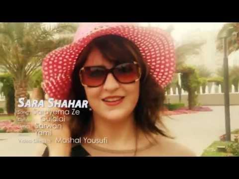 Sara Sahar - Pashto New Song Sarayema Ze.