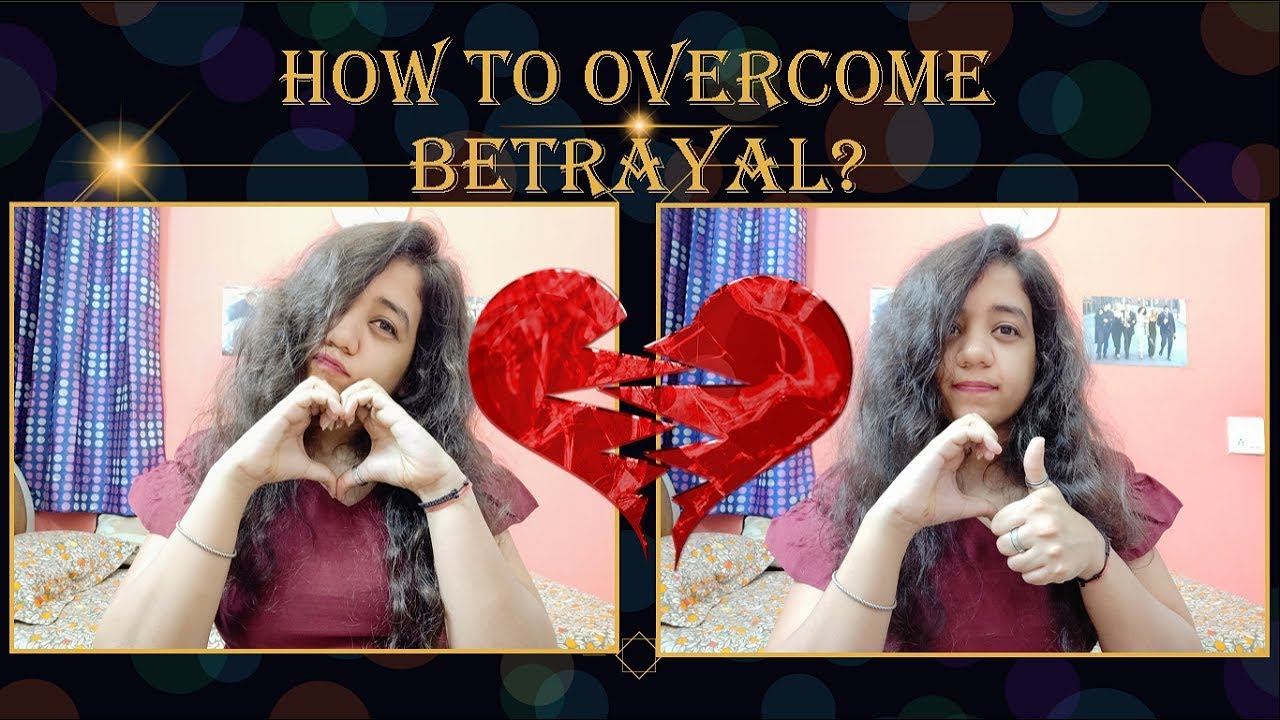 Why do People Betray? How to Overcome Betrayal in
