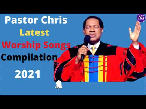 Download PASTOR CHRIS LATEST WORSHIP SONGS COMPILATION 2021