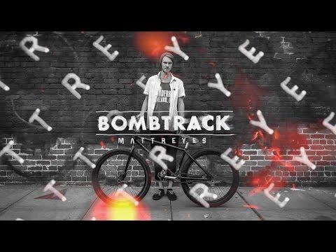 FGFS - Matt Reyes + Bombtrack 2015