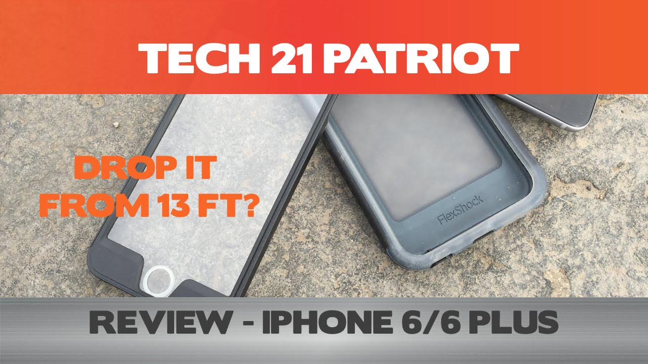 differently a6eb6 5ea81 Drop it from 13 ft? Tech 21 Patriot Review - iPhone 6/6 Plus