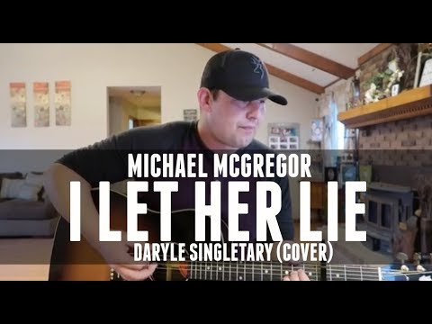 I Let Her Lie - Daryle Singletary