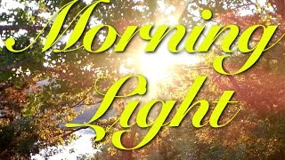 Morning Light - October 22nd, 2014: Prophetic Meaning of Directions (North, South, East and West)