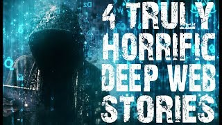 4 TRULY Horrifying Deep Web Scary Stories to Fuel Your Nightmares | (Scary Stories)
