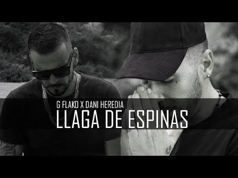 G. Flako y Dani Heredia - Llaga de espinas