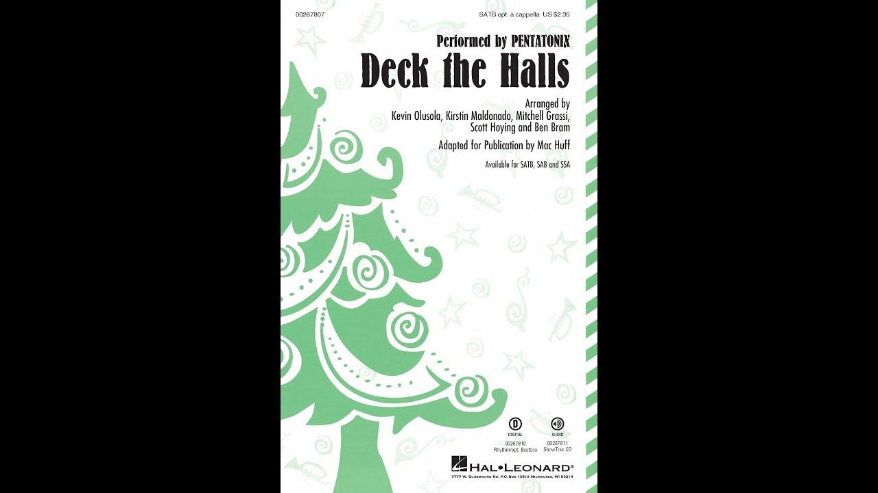 Deck the Halls (SATB Choir) - Arranged by Mac Huff