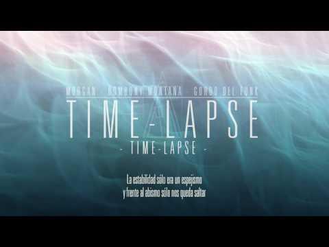 02 TIMELAPSE - MORGAN, BOMBONY MONTANA & GORDO DEL FUNK (TIMELAPSE)