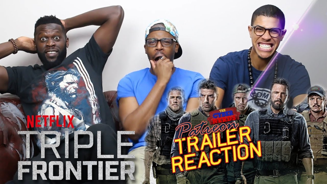 Triple Frontier Trailer 2 Reaction