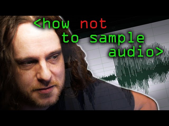 How NOT to Sample Audio! - Computerphile