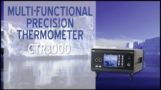 CTR3000 Multi-Functional Precision Thermometer Overview