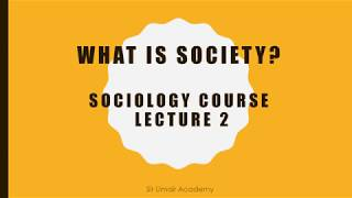 What is Society | Definition of Society | Sociology Lecture 2 Urdu/Hindi