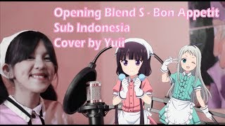 Bon Appetit - Opening Blend S (Cover) Indonesia English