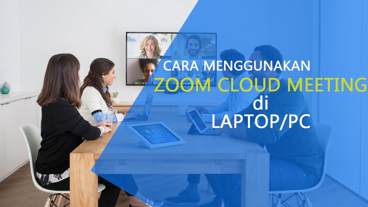 Cara Menggunakan Zoom Cloud Meeting Di Laptop Belajar Dari Rumah Youtube