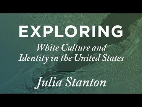 Julia Stanton: Exploring White Culture and Identity in the United States [SCORR 2017]
