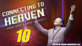 Connecting to heaven 10: Joining God's blessing business 3