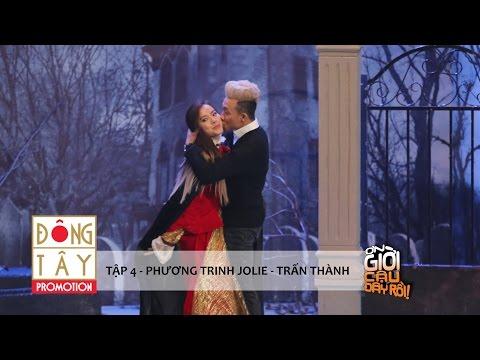 ƠN GIỜI CẬU ĐÂY RỒI 2015 | TẬP 4 - PHƯƠNG TRINH JOLIE & TRẤN THÀNH