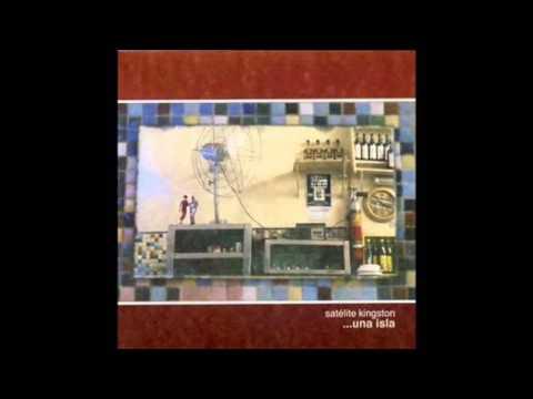Satelite Kingston - Una Isla (Full Album)