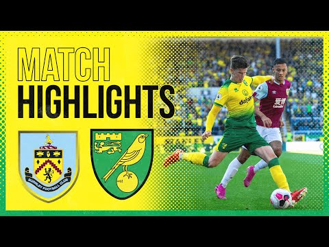 HIGHLIGHTS | Burnley 2-0 Norwich City | The Canaries lose at Turf Moor
