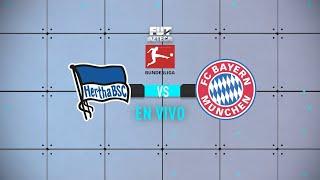 Hertha Berlín vs Bayern Munich | Jornada 20 | Bundesliga