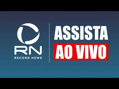 Acompanhe a Record News ao vivo
