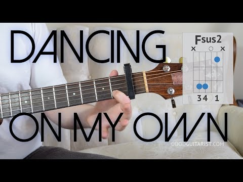 """Dancing On My Own"" Easy Guitar Tutorial - Only 4 Chords! 