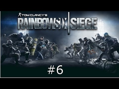Let's play rainbow six siege #6 : Henry geht mal wieder ab