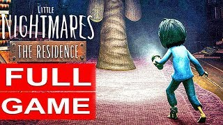 LITTLE NIGHTMARES The Residence DLC Gameplay Walkthrough Part 1 FULL GAME [1080p HD] No Commentary